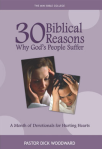 30 Biblical Reasons Why God's People Suffer