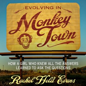 """Rachel Held Evans first book.  She's young, church-going.... and not very sure about her faith.   Does she represent the future of """"evangelical Christianity""""?"""