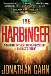 The Harbinger.  Popular New York Times Bestseller by pastor Jonathan Cahn.  Fact or fiction?