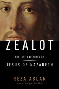 """Jesus the """"Zealot""""?"""