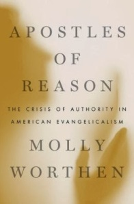 "Molly Worthen says that there is a ""crisis of authority"" within the evangelical church today. What authority holds the evangelical movement together: a commitment to Biblical inerrancy, a common ""born-again"" experience, a shared vision for the transformation of culture, or something else?"