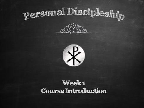 Personal Discipleship Class