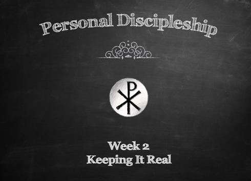 Personal Discipleship Week 2