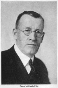 George McCready Price (1870-1963). A Seventh-Day Adventist, Price pioneered the idea that a global flood, corresponding to Noah's flood in the Book of Genesis, could account for the dramatic changes of the Earth's geology and fossil record, thus rendering a belief in an old-earth unnecessary.
