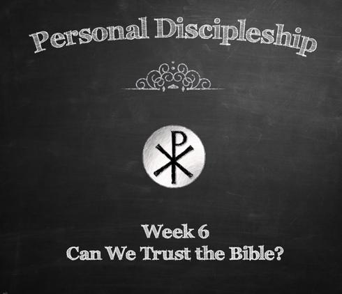 Personal Discipleship Class - Week 6