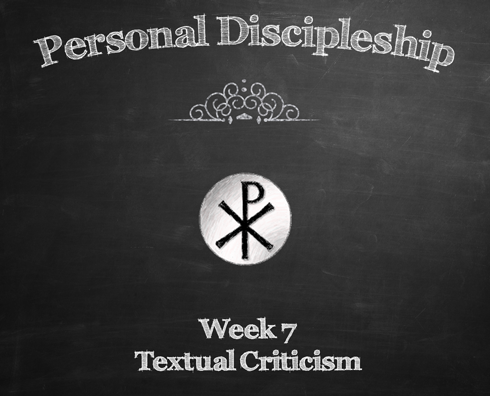 Personal Discipleship Class-Week 7