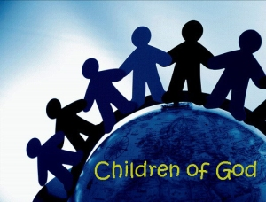 """So in Christ Jesus you are all children of God through faith (Galatians 3:26 NIV):"