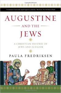 Augustine and Jews, by Paula Fredriksen, is a scholarly attempt to appreciate how Saint Augustine sought to reformulate a Christian theology that would guard against anti-Jewish sentiment. Are there lessons here that we can learn from today?