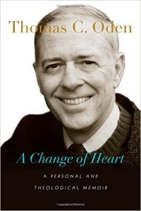 Thomas C. Oden wrote A Change of Heart, a theological memoir of how as a thinker he made the journey from Protestant Liberal to a truly evangelical and broadly ecumenical man of faith.