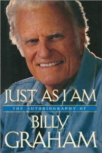 Just As I Am, Billy Graham's 1997 memoir, tell his own story, but Grant Wacker's biography of Graham goes much deeper.