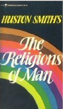 Huston Smith's classic on comparative religion studies: The Religions of Man.